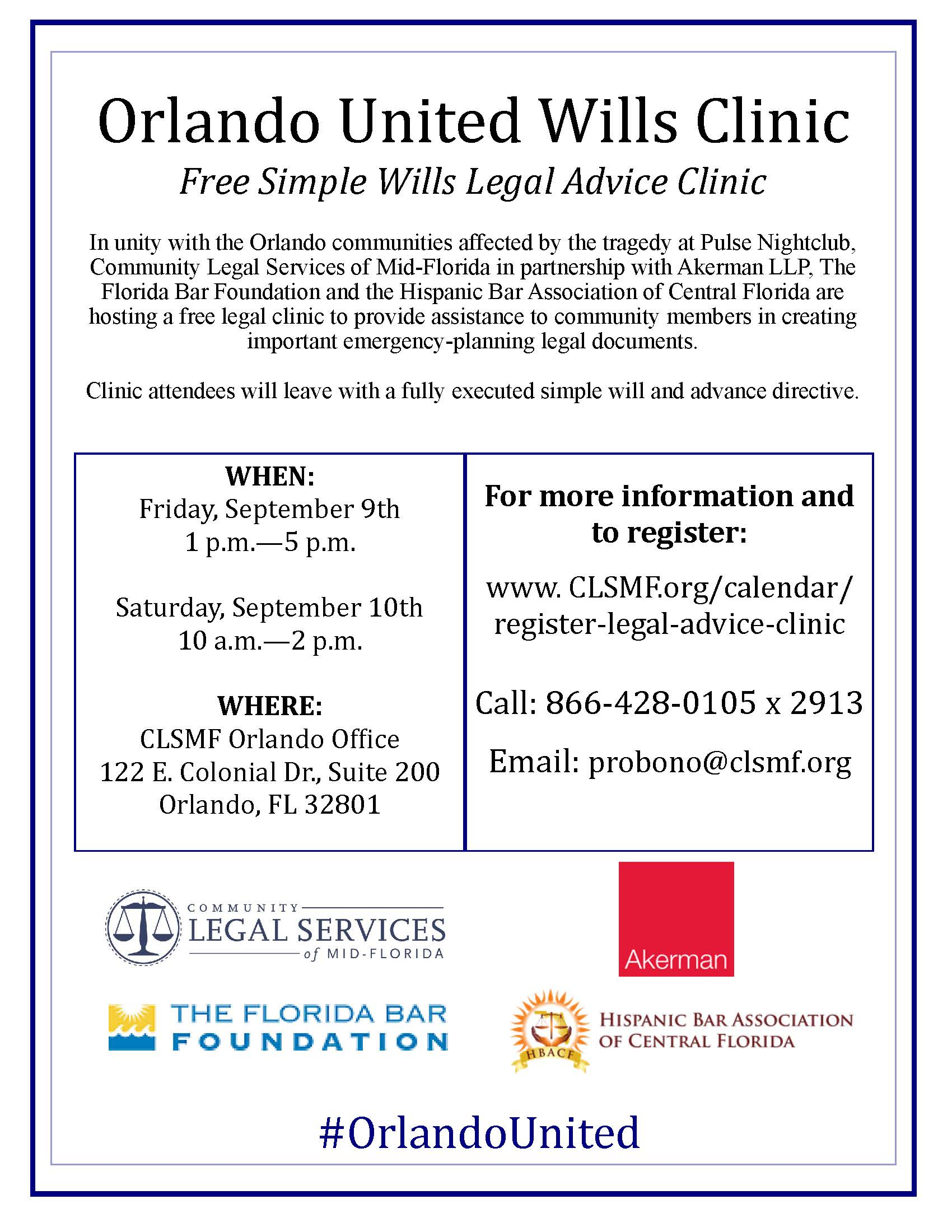 Community Legal Services Of Mid Florida Clsmf In Partnership With Akerman Llp The Bar Foundation And Hispanic Ociation Central